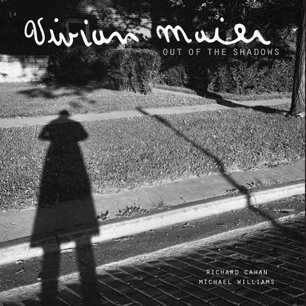 Vivian Maier Out of the Shadows