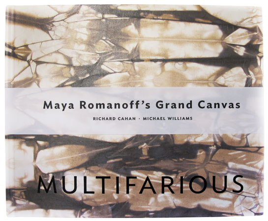 Multifarious: Maya Romanoff's Grand Canvas